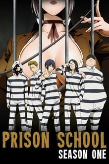 Kangoku Gakuen Prison School ภาค 1