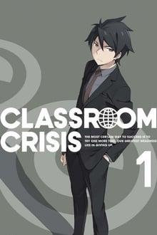 Classroom Crisis Season 1
