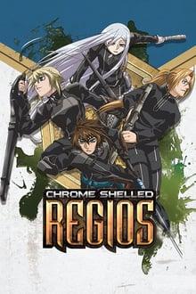 Chrome Shelled Regios Season 1