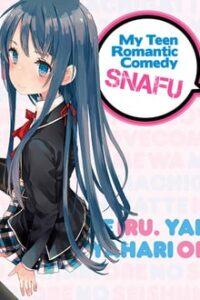 Yahari Ore no Seishun Love Comedy wa Machigatteiru ภาค 1