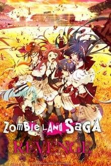 Zombie Land Saga Revenge ภาค 2