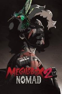 Nomad Megalo Box ภาค 2