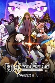 Fate/Grand Order Absolute Demonic Front : Babylonia ภาค 1