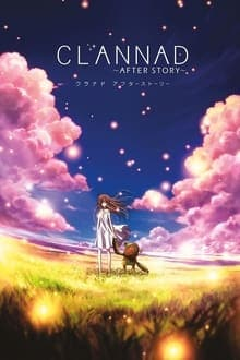 Clannad After Story แคลนนาด อาฟเตอร์ สตอรี่ ภาค 2