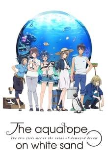 Shiroi Suna no Aquatope ภาค 1