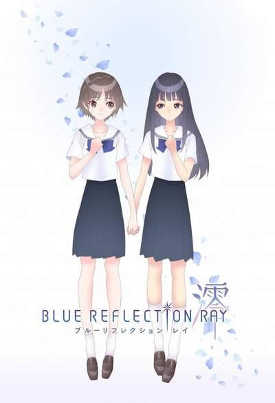 Blue Reflection Ray ภาค 1