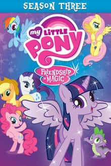 My Little Pony มิตรภาพอันแสนวิเศษ ภาค 3