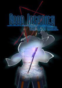 Deep Insanity The Lost Child ภาค 1